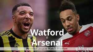 Watford v Arsenal: Premier League match preview [Video]
