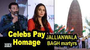 Celebs pay homage to JALLIANWALA BAGH martyrs [Video]