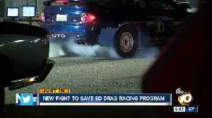 New fight to save San Diego drag racing program [Video]