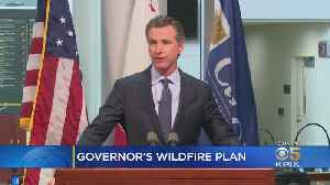 Newsom Outlines State Plan To Deal With Destructive Wildfires [Video]