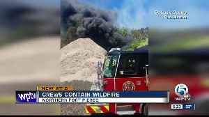 Crews contain wildfire in northern Fort Pierce [Video]