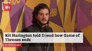 News video: Kit Harington Told One Friend The Ending of 'Game of Thrones'