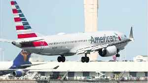 American Airlines Extends Boeing 737 MAX Cancellations Through August 19 [Video]