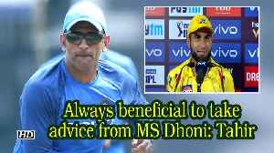 IPL 2019 | Always beneficial to take advice from MS Dhoni: Tahir [Video]