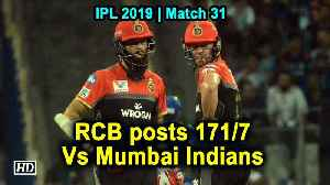 IPL 2019 | RCB posts 171/7 Vs Mumbai Indians [Video]