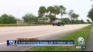 Florida DOH investigates possible link to recent Vermont death [Video]