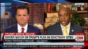 Denver Mayor Hancock talks 'sanctuary cities' on CNN [Video]