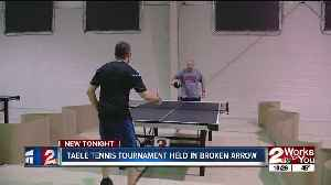 Table tennis tournament held in Broken Arrow [Video]