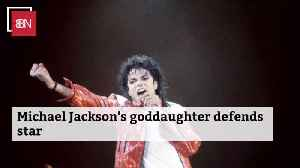 Michael Jackson's Goddaughter Defends His Legacy [Video]