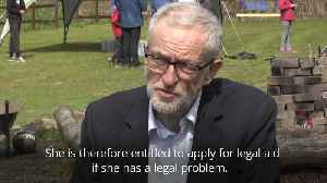 News video: Corbyn: Begum is entitled to apply for legal aid