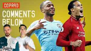 News video: Should Sterling Win Player Of The Year Over Van Dijk? | Comments Below
