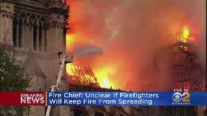 News video: Fire Chief: Unclear If Firefighters Will Keep Notre Dame Fire From Spreading