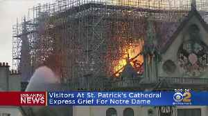 New Yorkers React To Burning Of Notre Dame Cathedral In France [Video]