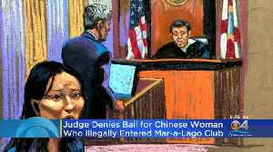 Bail Denied For Chinese Woman Who Entered Mar-a-Lago [Video]