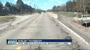Macomb County & Shelby Twp announce $20 million plan to improve roads [Video]