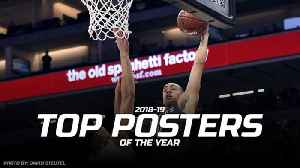 2018-19 Top 5 Posters of the Year [Video]
