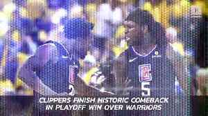 Clippers Finish Historic Comeback in Playoff Win Over Warriors [Video]