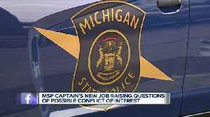 Michigan State Police respond to questions surrounding captain's next job with software company [Video]