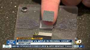 Qualcomm and Apple face off in San Diego courtroom [Video]
