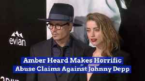 Amber Heard Accuses Johnny Depp Of Violent Rages [Video]