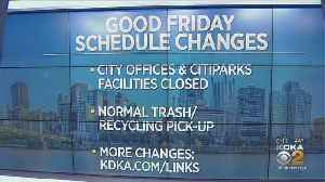 City Of Pittsburgh Announces Good Friday Schedule Changes [Video]