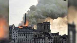 News video: Fire at Notre Dame Cathedral is Under Control