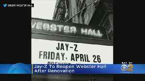Jay-Z To Reopen Webster Hall After Renovation [Video]
