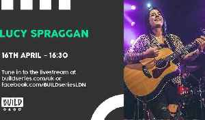 Live From London - Lucy Spraggan [Video]