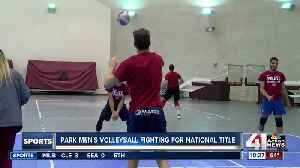 Park men's volleyball fighting for a national title [Video]