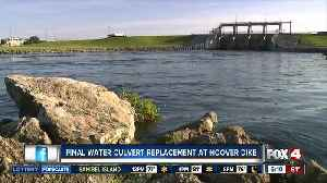 Final water culvert replacement at Hoover Dike [Video]