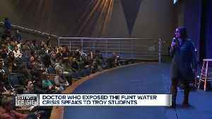 Doctor who exposed the Flint Water Crisis speaks to Troy students [Video]