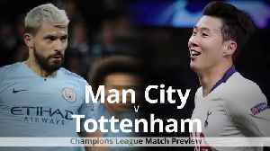 Man City v Tottenham: Champions League quarter-final preview [Video]