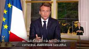 News video: Macron: Notre Dame to be rebuilt within five years