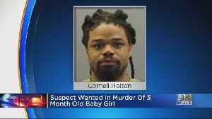 Suspect Wanted In Murder Of 3-Month-Old Baby Girl [Video]