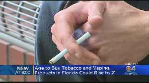 Bill Would Hike Smoking, Vaping Age From 18 To 21 In Florida [Video]