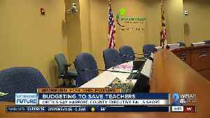 Harford County budgeting to keep teachers [Video]