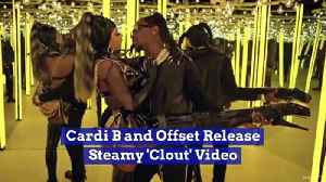 Cardi B and Offset Release Steamy 'Clout' Video [Video]