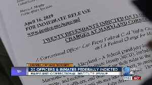 Maryland Prison Bust: 20 indicted, including correctional officers, inmates, employees in racketeering conspiracy [Video]