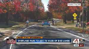 Overland Park adding 70 miles of bike lanes to roads south of I-435 [Video]