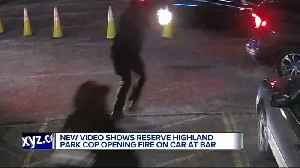 New video shows reserve Highland Park officer opening fire on car at bar [Video]