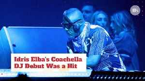 Idris Elba A.K.A DJ Big Driis Nailed His Set At Coachella [Video]