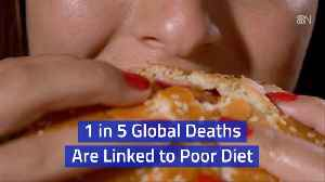 1 In 5 Deaths Relate To Diets [Video]