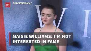 Maisie Williams Is Not Phased By Her 'GOT' Fame [Video]