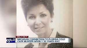 Michigan connection to Florida cold case murder nearly 30 years ago [Video]