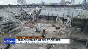 Update on Bradley Center demolition and what's to come [Video]