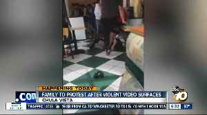 Family to hold protest outside Chula Vista restaurant after violent video surfaces [Video]