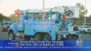 PG&E CEO Set To Receive $3M On First Day [Video]