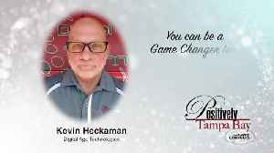 April Positively Tampa Bay Game Changer - Kevin Heckaman [Video]