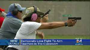 Dems Lose Fight To Arm Teachers [Video]