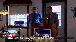 Mike Hennessy Announces Local Campaign [Video]